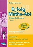 Erfolg im Mathe-Abi 2018 Schleswig-Holstein Prüfungsaufgaben: mit der Original Mathe-Mind-Map - Helmut Gruber