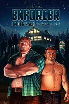Enforcer (Timber Pack Chronicles Book 2) by [Colton, Rob]