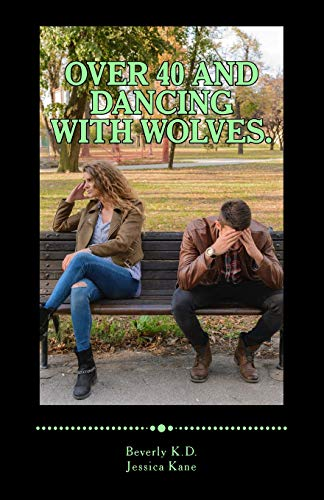 Price comparison product image Over 40 and dancing with wolves.