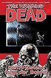 The Walking Dead 23: Dem Flüstern folgt der Schrei - Robert Kirkman