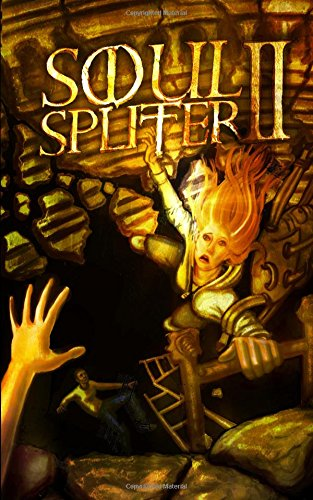 Soul Splitter 2: Volume 2