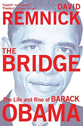 The Bridge: The Life and Rise of Barack Obama (English Edition)