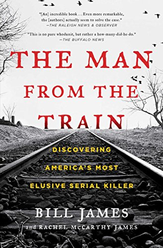 The Man from the Train: Discovering America's Most Elusive Serial Killer (Geschichte Der Boston Red Sox)