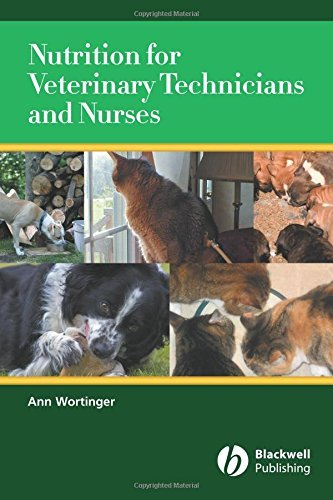 Nutrition for Veterinary Technicians and Nurses by Ann Wortinger (2007-03-06) par Ann Wortinger