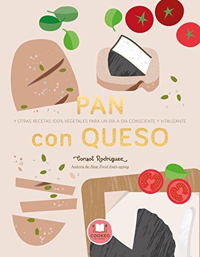 Pan con queso (Nutrición y dietética) por Consol Rodríguez