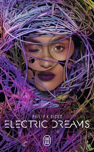Philip K. Dick's Electric Dreams par Collectif