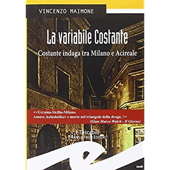 La Variabile Costante. Costante Indaga Tra Milano E Acireale