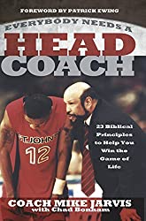 Everybody Needs a Head Coach by Mike Jarvis (2015-07-20)