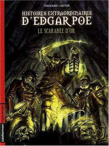 Histoires extraordinaires d'Edgar Poe, Tome 1 : Le scarabée