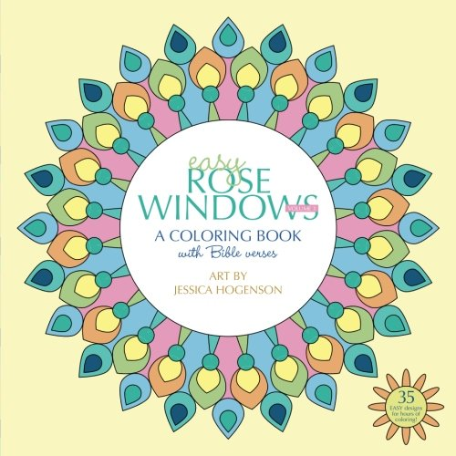Easy Rose Windows: A Coloring Book with Bible Verses (Rose Windows)