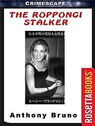 The Roppongi Stalker (Crimescape Book 12)