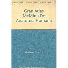 Gran Atlas McMinn De Anatomia Humana (Spanish Edition) by Peter H. Abrahams (2000-08-04)