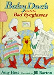 Baby Duck and the Bad Eyeglasses by Amy Hest (1996-08-05)