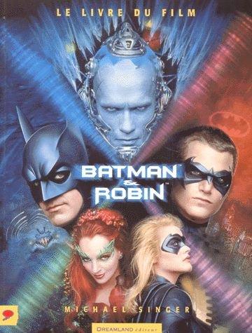 Batman et Robin : le livre du film