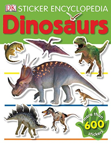 Sticker Encyclopedia: Dinosaurs [With More Than 600] por Dk