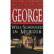 Well Schooled In Murder Book 3 (Inspector Lynley Mysteries) by Susan Elizabeth George (1991-08-08)