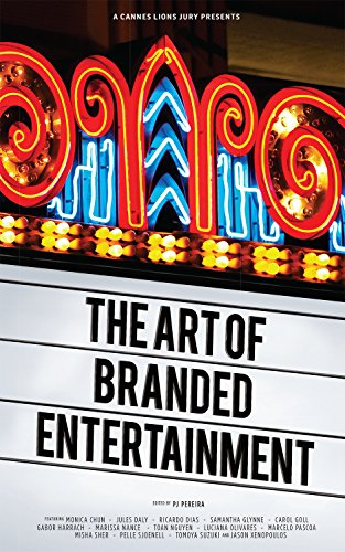 A Cannes Lions Jury Presents The Art of Branded Entertainment