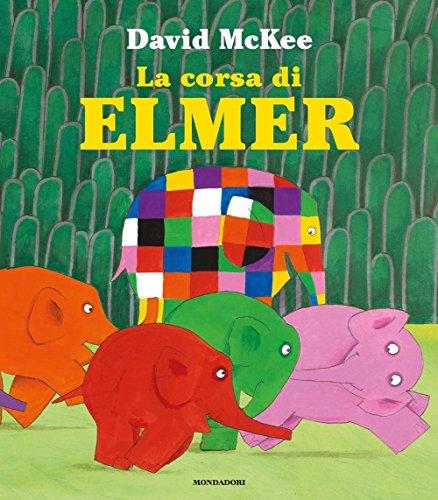 La corsa di Elmer. Ediz. illustrata (Leggere le figure)