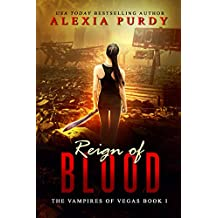 Reign of Blood (The Vampires of Vegas Book I) (English Edition)
