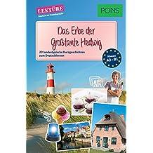 PONS Kurzgeschichten: Das Erbe der Großtante Hedwig: 20 landestypische Kurzgeschichten zum Deutschlernen (A2/B1) (PONS Landestypische Kurzgeschichten)