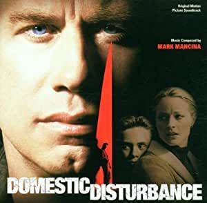 Domestic Disturbance: Original Motion Picture Soundtrack [Import allemand]