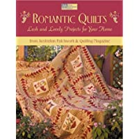 Romantic Quilts: 14 Lush and Lovely Projects for Your Home from Australian