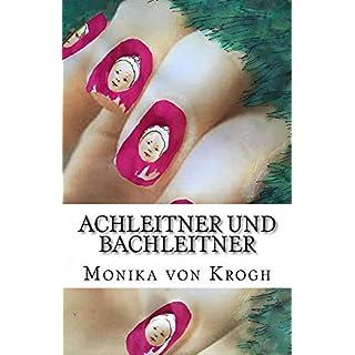 Achleitner und Bachleitner (German Edition)