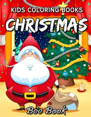 Kids Coloring Book Christmas by Bee Book