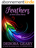 Feathers (A Witch Central Morsel) (English Edition)
