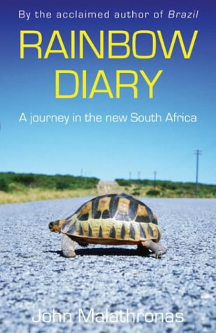 Rainbow Diary: A Journey in the New South Africa