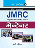 JMRC (Jaipur Metro Rail Corporation Ltd.) Maintainer: Recruitment Exam (Popular Master Guide)