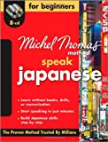 Speak Japanese for Beginners (Michel Thomas Method Speak...)