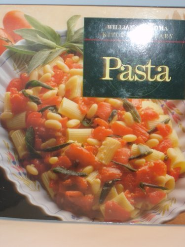 Pasta (Williams-Sonoma Kitchen Library) by Williams-Sonoma Staff (1993-08-01) Williams-sonoma Pasta