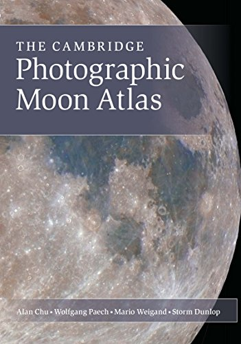 The Cambridge Photographic Moon Atlas (English Edition)