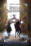Le Cycle de McGowein: Livre 2 : Dynterith, la Cité aux douze Gardiens