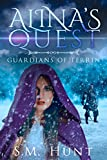 Alina's Quest, Guardians of Terrin Episodes 14 & 15: A Young Adult, Sci-Fi, Fantasy, short story serial