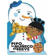 Pipo, el muñeco de nieve/ Pipo, snowman