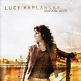 Songtexte von Lucy Kaplansky - Over the Hills