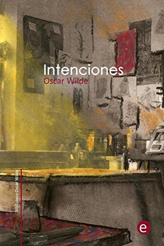 Intenciones (Biblioteca Oscar Wilde) por Oscarq Wilde
