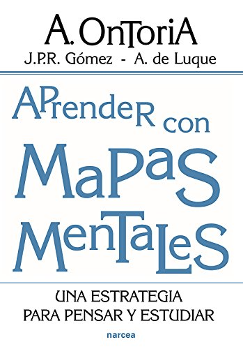 Aprender con mapas mentales: Una estrategia para pensar y estudiar (Educación Hoy nº 164) por Antonio Ontoria