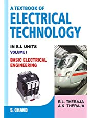 A Textbook of Electrical Technology - Volume I