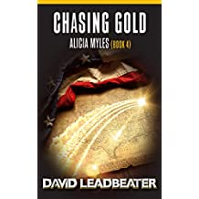 Chasing Gold (Alicia Myles Book 4)