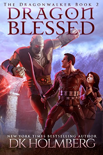 Dragon Blessed (The Dragonwalker Book 2)