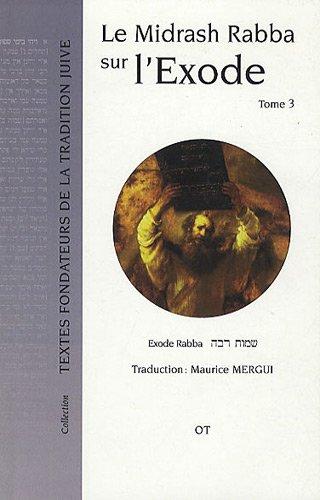 Le Midrash Rabba sur l´Exode Tome 3