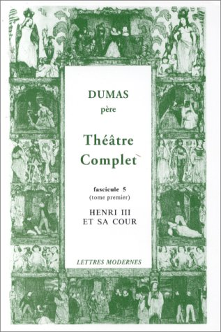 theatre-complet-tome-5-henri-iii-et-sa-cour-bibliotheque-introuvable