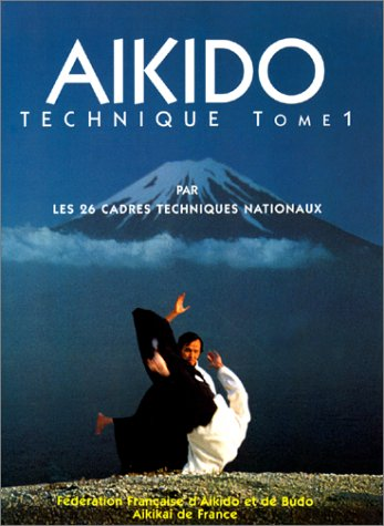 Aïkido technique, tome 1