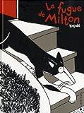 La fugue de Milton