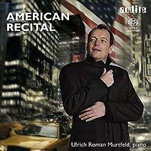 American Recital. Gottschalk, Gershwin, Glass, Barber : uvres pour piano. Murtfeld.
