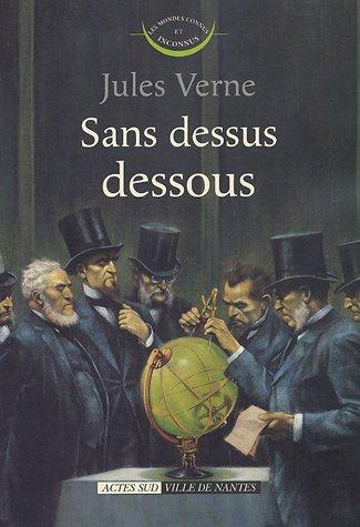 Sans dessus dessous par Jules Verne