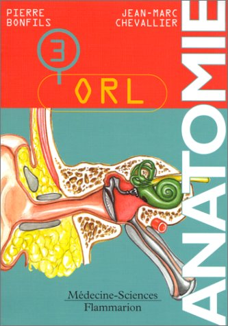 Anatomie, tome 3 : ORL
